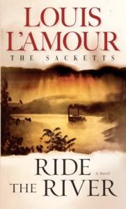 Ride the Rive, Louis L'Amour, Bantam, 1993
