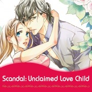 Harlequin Josei Manga comiXology thumbnail: Scandal: Unclaimed Love Child