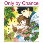 Harlequin Josei Manga comiXology thumbnail: Only by Chance