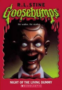Goosebumps: Night of the Living Dummy. R. L. Stine.