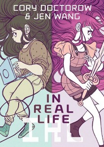 In Real Life cover, writer Cory Doctorow, artist Jen Wang