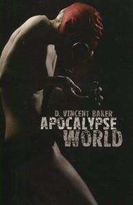 Vincent Barker, Apocalypse World