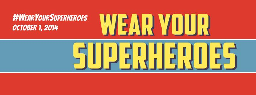 Support A Sister: Wear Your Superhero!