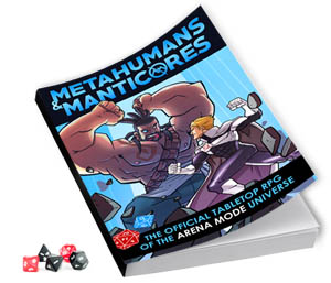 Metahumans and Manticores RPG by Blake Northcott