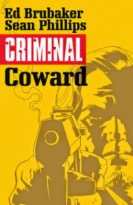 criminal series coward issue one cover, writer ed brubaker, artist sean phillips, icon publisher