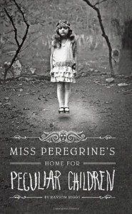 Miss Peregrine's Home for Peculiar Children Ransom Riggs Quirk Books 2011