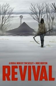 Revival Vol. 1: You're Among Friends Mike Norton Image Comics 2012