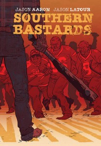 southern bastards cover issue one, writer jason aaron, artist jason latour, image comics 2014