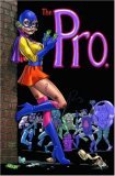 The Pro by Garth Ennis, Jimmy Palmiotti (Artist), Amanda Conner (Artist)