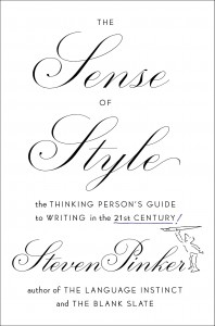 Cover: The Sense of Style: The Thinking Person's Guide to Writing in the 21st Century, Steven Pinker