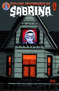 The Chilling Adventures of Sabrina, issue #1  Author: Roberto Aguirre-Sacasa Artist: Robert Hack Publisher: Archie Comics