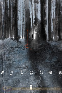Wytches 1 cover, writer Scott Snyder, artist Jock, colorist Matt Hollingsworth