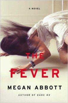 The Fever, Megan Abbott, 2014, Little Brown