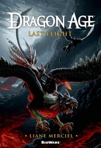 Last Flight (Dragon Age #5) by Liane Merciel Tor Books