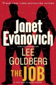The Job (Fox and O'Hare Series #3) Janet Evanovich & Goldberg Lee Random House Publishing Group