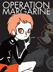 Cover, Operation Margarine by Katie Skelly. Published by AdHouse Books, April 2014