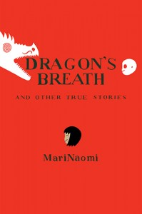 Dragon's Breath, Mari Naomi