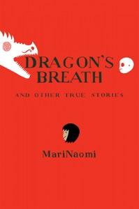 Dragon's Breath, Mari Naomi