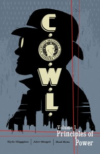 c.o.w.l. written by kyle higgins and alec siegel art by rod reis, image comics, 2014
