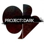 Project Dark Will Hindmarch 2014