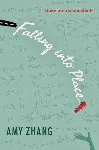 Falling Into Place Amy Zhang Greenwillow Books 2014