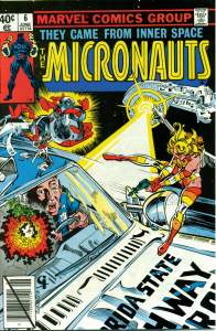 Micronauts #6. W: Dave Cockrum A: Pat Broderick. Marvel Comics, 1979 - 83.