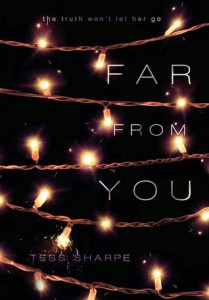 Far From You Tess Sharpe Disney Hyperion 2014