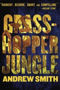 Grasshopper Jungle, Andrew Grossman, Penguin, 2015