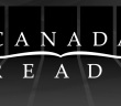 Canada Reads banner. Books. Canadian Literature. CanLit.