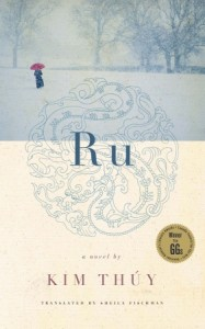Ru by Kim Thúy. January 17th 2012. Random House Canada.