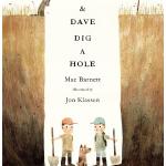Sam & Dave Dig a Hole Hardcover – 14 Oct 2014 by Mac Barnett (Author), Jon Klassen (Illustrator), Candlewick Press