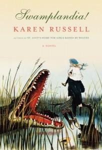 Swamplandia Karen Russell Knopf 2011