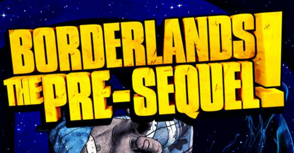Game Diary: Borderlands: The Pre-Sequel!