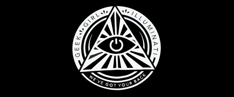 What Exactly is the Geek Girl Illuminati?