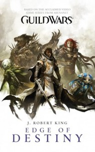 Guild Wars Edge of Destiny by J Robert King - Pocket Books (2010)