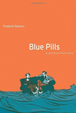 Blue Pills Frederik Peeters Houghton Mifflin harcourt 2008
