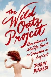 The WIldoats Project Robin Rinaldi Doubleday Canada 2015