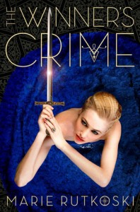 The Winner's Crime Marie Rutkoski Macmillan 2015