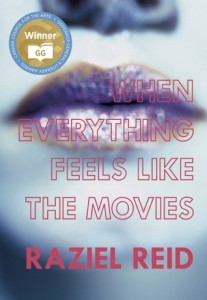 When Everything Feels Like the Movies, Raziel Ried, Arsenal Pulp Press, 2014
