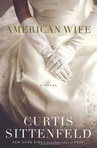American Wife Curtis Sittenfeld Random House 2008