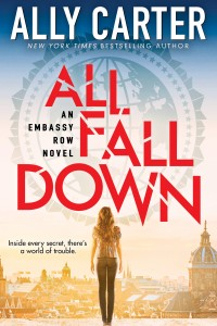 All Fall Down Ally Carter Scholastic 2015