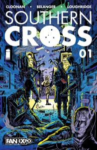 Fan Expo Exclusive Southern Cross Image Comics Becky Cloonan Andy Belanger