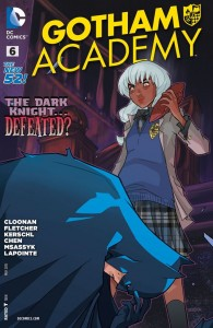 Issue #6. Gotham Academy. Written Becky Cloonan and Brenden Fletcher. Art by Karl Kerschl. Colouring by MSASSYK and Serge Lapointe. DC Comics. March 2015.