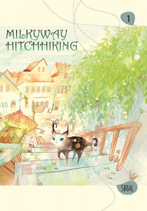 Milkyway Hitchhiking Vol. 1 by Sirius, Yen Press, Nov 2014