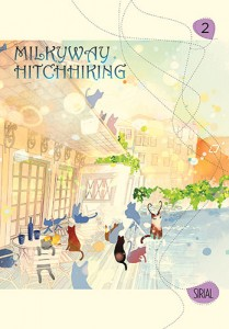 Milkyway Hitchhiking Vol. 2 by Sirial. Yen Press, Jan. 2015