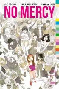 No Mercy Cover 1, Writer Alex De Campi, Artist Carla Speed McNeil, 2015