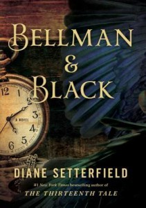 Bellman & Black Diane Setterfield Bond Street Books 2014