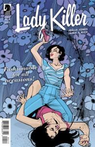 Lady Killer #4, Jones and Rich, Jones on cover, Dark Horse, 2015