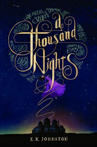 A Thousand Nights by E.K. Johnston (Disney) 2015