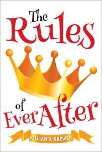 The Rules of Ever After Killian B. Brewer Duet 2015